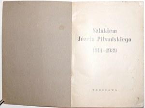 [Piłsudski], SZLAKIEM JÓZEFA PIŁSUDSKIEGO, 1939
