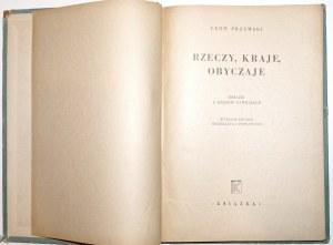 Przemski L., RZECZY, KRAJE, OBYCZAJE, 1947 [Bernaciński]