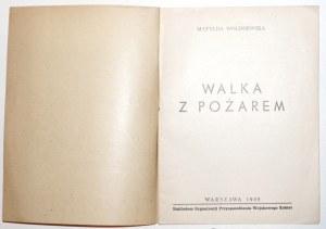 Woliniewska M., WALKA Z POŻAREM, 1939
