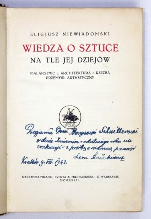 NIEWIADOMSKI Eligjusz - Wiedza o sztuce na tle jej dziejów. Malarstwo, architektura, rzeźba,...