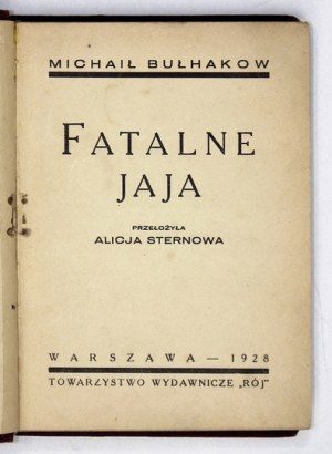 BUŁHAKOW Michaił - Fatalne jaja. Okładka Stefana Norblina.