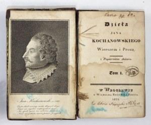 KOCHANOWSKI Jan - Dzieła ... wierszem i prozą. T. 1-2. Wrocław 1825. W. B. Korn. 16d, s. [2], XII, 420, portret 1; [2], ...