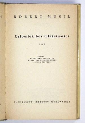 MUSIL Robert - Człowiek bez właściwości. T. 1-4. Przełożyli Krzysztof Radziwiłł, Kazimeirz Truchanowski,...