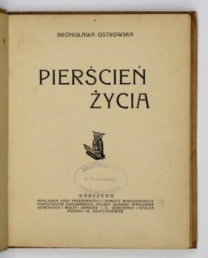 OSTROWSKA Bronisława - Pierścień życia. Wyd. I