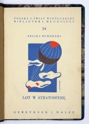 Nr 24: BURDECKI Feliks - Lot w stratosferę. s. 72, tabl. 2. Z cyklu: Ujarzmiamy Żywioły.