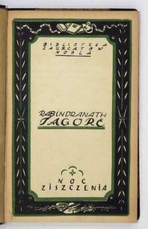 TAGORE Rabindranath - Noc ziszczenia. Przełożył z oryg. F. Mirandola. Lwów-Poznań 1922. Wydawnictwo Polskie. 16d, s. [4]...