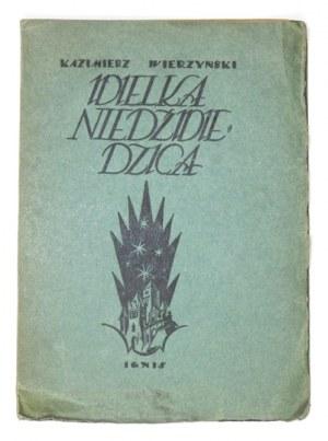 WIERZYŃSKI Kazimierz - Wielka Niedźwiedzica. Warszawa 1923. Towarzystwo Wydawnicze