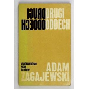 ZAGAJEWSKI Adam - Drugi oddech.. Wyd. I. Dedykacja autora.