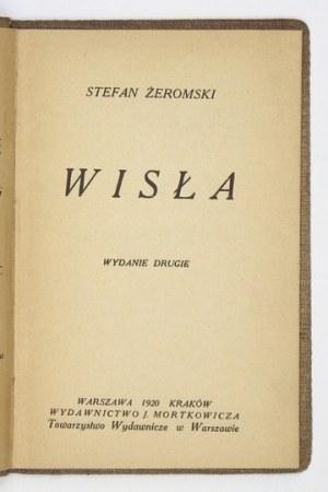 ŻEROMSKI Stefan - Wisła. Wyd. II. Warszawa-Kraków 1920. Wyd. J. Mortkowicza. 16d, s. 54....