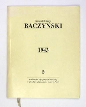 BACZYŃSKI Krzysztof Kamil - Podobizna edycji rękopiśmiennej (1943). Kraków-Wrocław 1994. Wyd. Lit. 8, kart [1], 9, [1]. ...