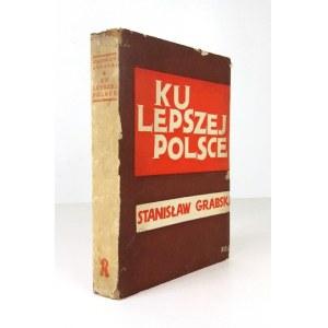 GRABSKI Stanisław - Ku lepszej Polsce. Obwoluta M. Bermana