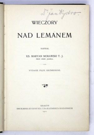 MORAWSKI Maryan - Wieczory nad Lemanem. Kraków 1911. Druk. E. i K. Koziańskich. 8, s. 261, [2]...