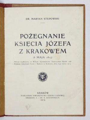 STĘPOWSKI Maryan - Pożegnanie księcia Józefa z Krakowem (8 maja 1813). Odczyt wygłoszony na Walnem Zgromadzeniu Towarzys...