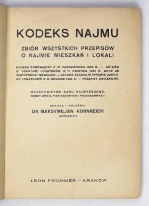 KORNREICH Maksymiljan - Kodeks najmu. Zbiór wszystkich przepisów o najmie mieszkań i lokali. Kodeks zobowiązań z 27 paźd...