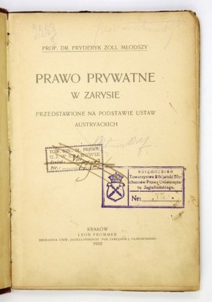 ZOLL Fryderyk Młodszy - Prawo prywatne w zarysie. Przedstawione na podstawie ustaw austryackich....