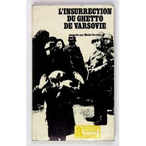BORWICZ Michel - L'insurrection du Ghetto de Varsovie. Dedykacja autora.