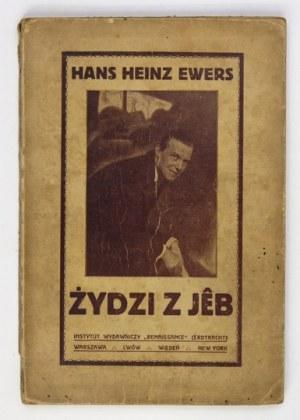 EWERS Hans Heinz - Żydzi z Jêb. Wyd. III. Warszawa [192-?]. Inst. Wyd.
