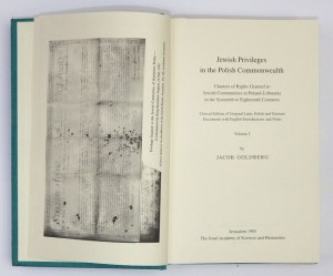 GOLDBERG Jacob - Jewish Privileges in the Polish Commonwealth. Charters of Rights Granted to Jewish Communities in Polan...