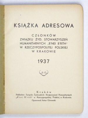 GÓROWSKI Artur - Książka adresowa członków Związku Żyd. Stowarzyszeń Humanitarnych
