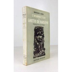 MARK Bernard - L'insurrection du ghetto de Varsovie. Adaptation par Jean Noaro. La traduction litérale du polonais e...