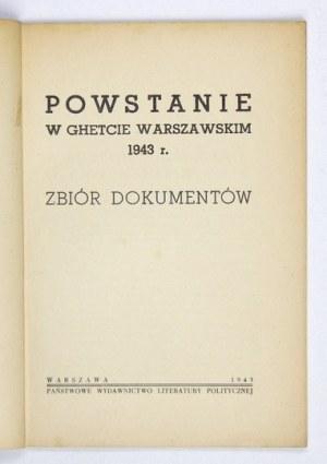 POWSTANIE w ghetcie warszawskim 1943 r. Zbiór dokumentów. Warszawa 1945. Państw. Wyd. Literatury Politycznej. 8, s....