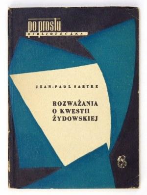 SARTRE Jean-Paul - Rozważania o kwestii żydowskiej. Warszawa 1957. Książka i Wiedza. 16d, s. 146, [1]....