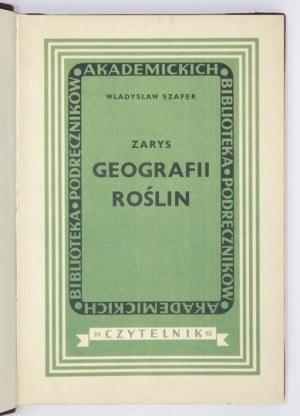 SZAFER Władysław - Zarys ogólnej geografii roślin. Warszawa 1949. Spółdzielnia Wydawnicza