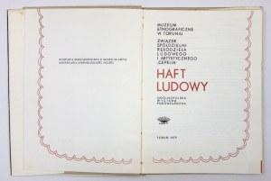 HAFT ludowy. Ogólnopolska wystawa pokonkursowa. Toruń 1979. Muzeum Etnograficzne w Toruniu. Związek Spółdzielni Rękodzie...