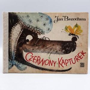 Brzechwa Jan - Czerwony Kapturek - Wyd. II - Warszawa 1966