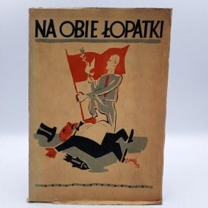 Brzechwa Jan (red.) - Na obie łopatki - Pierwsze wydanie - Warszawa 1952
