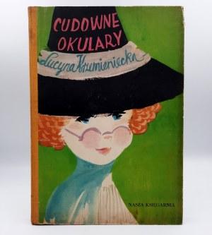Korzeniecka Lucyna - Cudowne Okulary - Pierwsze wydanie - Warszawa 1957