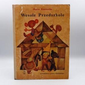 Kownacka Maria - Wesołe przedszkole - Pierwsze wydanie - Kraków 1969