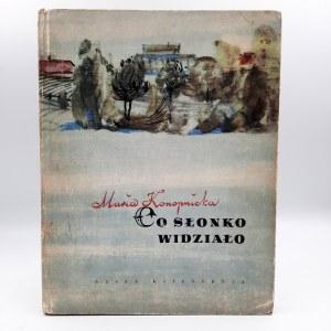 Konopnicka Maria - Co Słonko widziało - Warszawa 1957