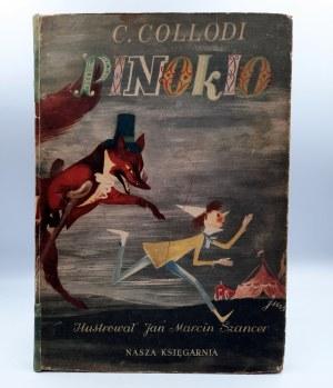 Collodi C. - PINOKIO - Wyd. I - il. Szancer