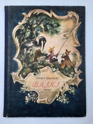 Krasicki Ignacy - Satyry , Bajki - Ilustracje J.M. Szancer