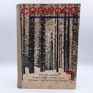 Curwood J.O. - Włóczęgi Północy, Władca Skalnej Doliny, Szara Wilczyca, Bari - syn Szarej Wilczycy - Warszawa 1965
