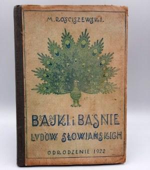 Rościszewski M. - Bajki i Baśnie Ludów Słowiańskich - Lwów 1922