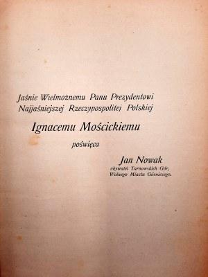 Nowak Jan - Kronika miasta i powiatu Tarnowskie Góry - Dzieje pierwszego górnictwa w Polsce 1927