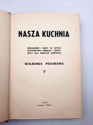 Fójcikowa Walburga - Nasza Kuchnia - Cesky Tesin 1937