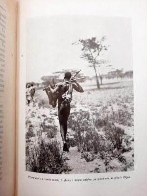 Aleksander Hr. Wodzicki - Wyprawa myśliwska - 800km w Afryce Środkowej