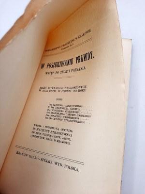 Praca zbiorowa - W poszukiwaniu prawdy - Wstęp do Teoryi Poznania Kraków 1911