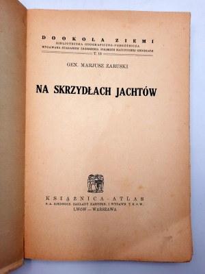 Zaruski Mariusz - Na skrzydłach Jachtów - Lwów 1938
