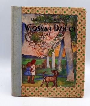 Konopnicka Marja - Wiosna i Dzieci - 1934r