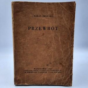Dmowski Roman - Przewrót - Wydanie I - Warszawa 1934