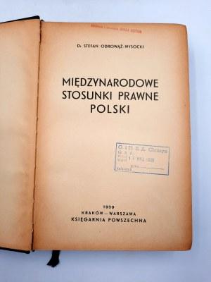 Odrowąż - Wysocki S. - Międzynarodowe stosunki prawne Polski - Warszawa 1939