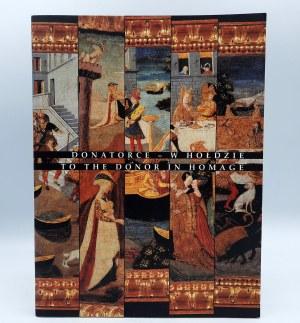 Praca zbiorowa - Donatorce - w hołdzie - katalog wystawy - Zamek Królewski na Wawelu 1998