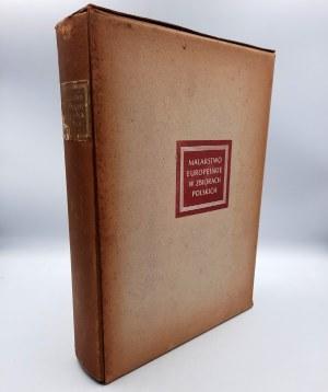 Białostocki J., Walicki M. - Malarstwo europejskie w zbiorach Polskich 1300 - 1800 -Warszawa 1955