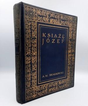 Skałkowski A.M. - Książę Józef - wydanie roku 1913