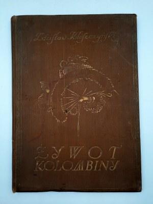 Kleszczyński Z. - Żywot Colombiny - il. Norblin [1922]
