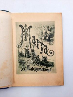 Malczewski A. - MARYA - il Andriollego, Warszawa 1878